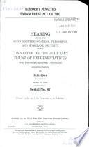 Terrorist Penalties Enhancement Act of 2003