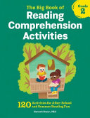 The Big Book of Reading Comprehension Activities  Grade 2