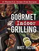 Gourmet Indoor Grilling