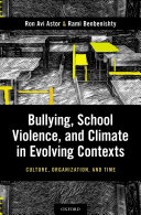 Bullying  School Violence  and Climate in Evolving Contexts