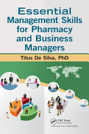 Essential Management Skills for Pharmacy and Business Managers [Pdf/ePub] eBook