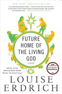 Future Home of the Living God [Pdf/ePub] eBook