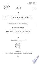 Life of Elizabeth Fry (1780-1845) Comp. Fr Her Journal ... Pdf/ePub eBook
