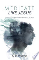Meditate Like Jesus