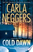 Cold Dawn  Mills   Boon M B   A Black Falls Novel  Book 3