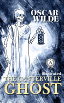 Pdf The Canterville Ghost. Illustrated edition Telecharger