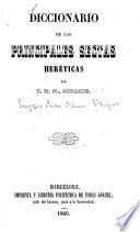 Diccionario de las principales sectas heréticas