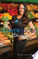 The Power Foods Lifestyle
