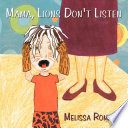 Mama, Lions Don't Listen