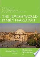 The Jewish World Family Haggadah