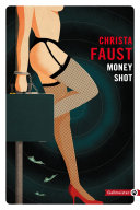 Money shot [Pdf/ePub] eBook