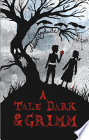 A Tale Dark and Grimm Adam Gidwitz Cover