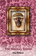 The Monkey Mirror