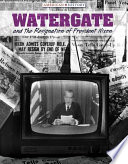 Watergate and the Resignation of President Nixon