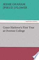 Grace Harlowe S First Year At Overton College