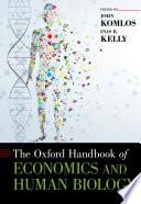 The Oxford Handbook of Economics and Human Biology Book