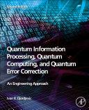 Quantum Information Processing Quantum Computing And Quantum Error Correction Book PDF