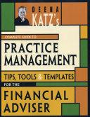 Deena Katz's Complete Guide to Practice Management