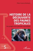 Pdf Histoire de la découverte des faunes tropicales Telecharger