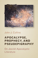 Apocalypse  Prophecy  and Pseudepigraphy