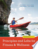 """Principles and Labs for Fitness and Wellness"" by Wener W.K. Hoeger, Sharon A. Hoeger, Amber L. Fawson, Cherie I Hoeger"