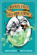 Pdf Batman Tales: Once Upon a Crime Telecharger