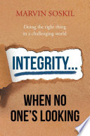 Integrity     When No One s Looking