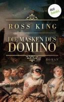 Die Masken des Domino: Roman