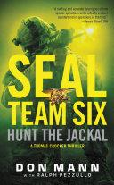 SEAL Team Six: Hunt the Jackal Pdf/ePub eBook
