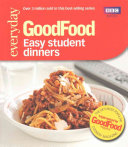 GoodFood Easy Student Dinners