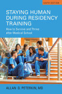Staying Human during Residency Training