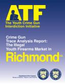 Youth Crime Gun Interdiction Initiative 1997 Richmond  VA