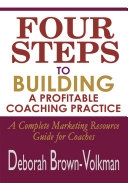 Four Steps to Building a Profitable Coaching Practice