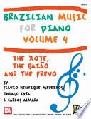 Brazilian Music For Piano Volume 4