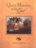 Quiet Moments With God Devotional