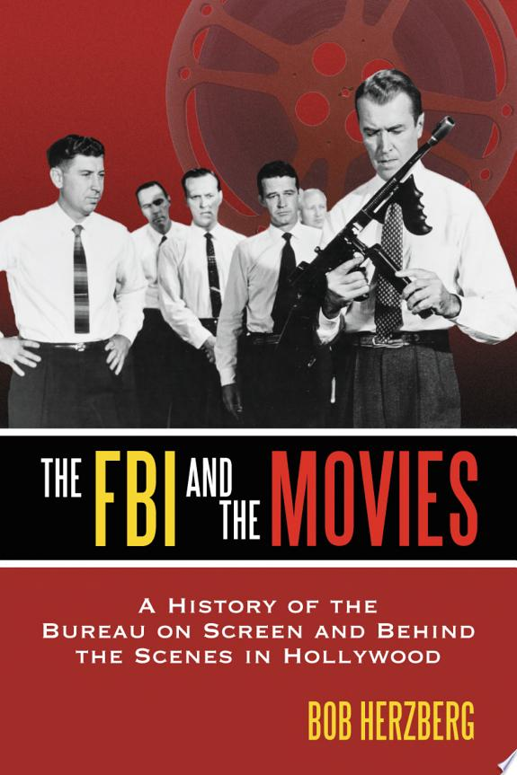 The FBI and the Movies
