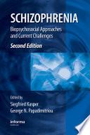 Schizophrenia  Second Edition Book