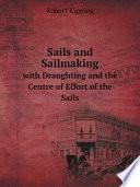 Sails And Sailmaking