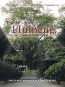 The Wisdom of Huineng, Chinese Buddhist Philosopher