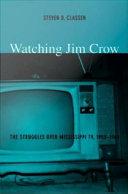 Watching Jim Crow [Pdf/ePub] eBook