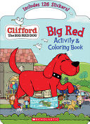 Big Red Activity   Coloring Book  Clifford the Big Red Dog  Book PDF