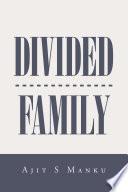 Divided Family