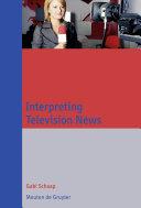 Interpreting Television News