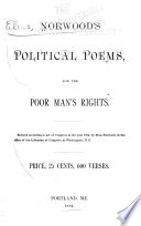 Norwood s Political Poems  for the Poor Man s Rights
