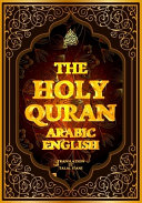 The Holy Quran Arabic English  Arabic Text with English Translation