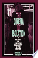 The Cinema of Isolation, A History of Physical Disability in the Movies by Martin F. Norden PDF