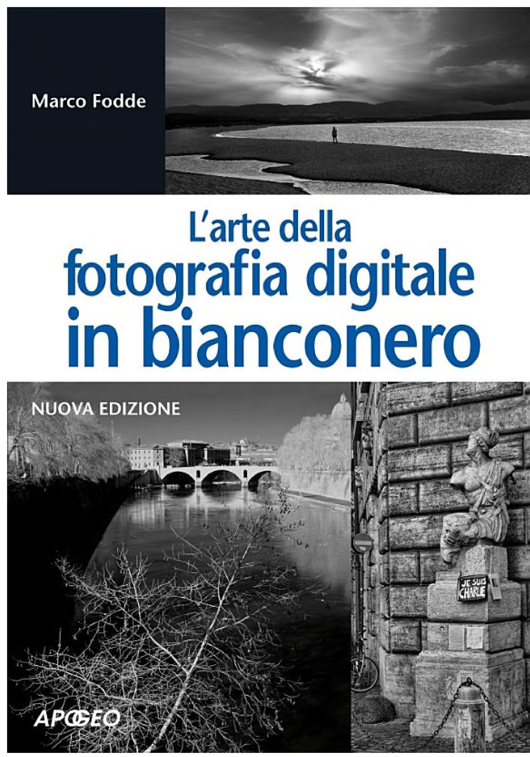 L arte della fotografia digitale in bianconero