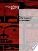 Négocier la justice? Droits humains et accords de paix