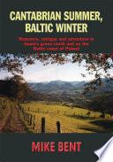 Cantabrian Summer  Baltic Winter