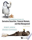 Introduction To Derivative Securities  Financial Markets  And Risk Management  An  Second Edition  Book